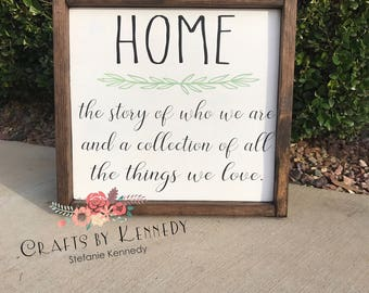 Home / the story of who we are  / home decor / wood sign / farmhouse