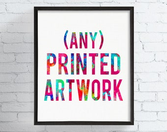 Any Printed Artwork