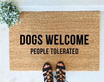 Dogs Welcome - People Tolerated - Hand Painted Coir Doormat - Custom, Door Mat, Funny, Housewarming, Best Friend, Birthday, Dog Lover Gift