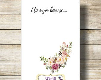 I Love You Because Printable | I Love You Because Dry Erase | Instant Download | 5x7 Digital Print | Printable I Love You Because