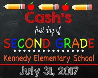 First Day of First Grade Sign - Personalized First Day of School Sign - First Day of School - Chalkboard Sign - Digital - Sign - ANY GRADE