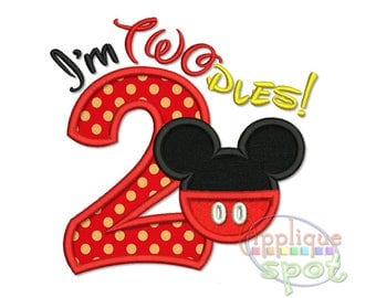 Mickey I'm Twodles Silhouette Second 2nd Birthday 2 - 4x4 5x7 6x10 7x11 Applique Design Embroidery Machine -Instant Download File