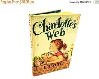 ON SALE Charlotte's Web by E.B. White First Edition 1952 Pictures by Garth Williams
