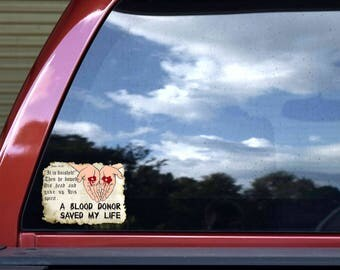 6in x 4.5in A Blood Donor Saved My Life Sticker