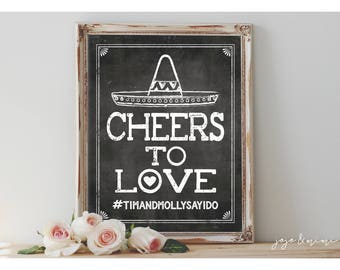 Custom 'CHEERS TO LOVE' Printable Fiesta Hashtag Sign Chalkboard Bridal Shower Wedding or Event Sombrero Share Pics