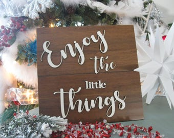 Enjoy the Little Things  3D Wood Sign Classy Pallet Style Wall Art