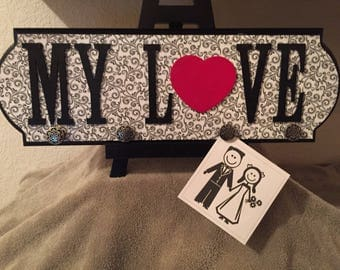 My Love photo hanging sign