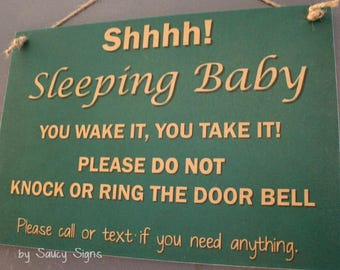 No Soliciting Baby Sleeping Wake It Take It Do Not Knock 2 Warning Welcome Door Sign Signs