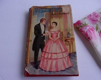 Vintage Charlotte Bronte Book, Villette, Victorian Feminism, Feminist Book, Classic Literature Book with Dust Jacket by Regent Classics