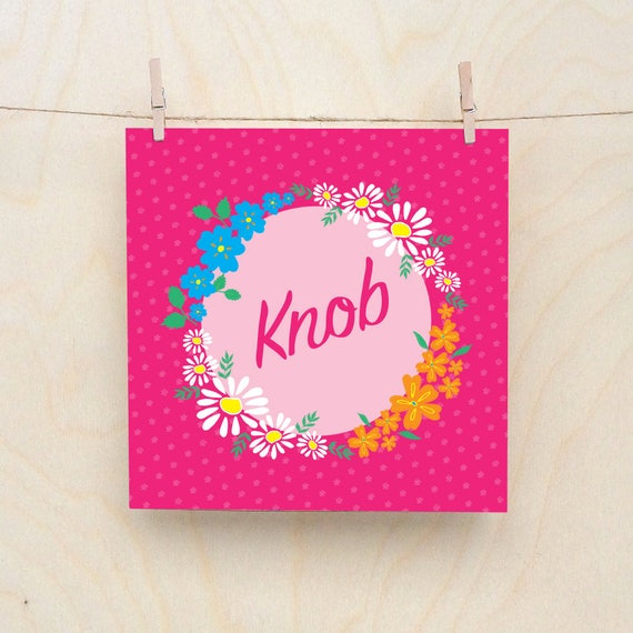Funny card, funny birthday, Floral Card, Knob, Celebration card