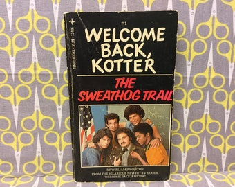 Welcome Back Kotter The Sweathog Trail by William Johnston Paperback Book Television Tie In