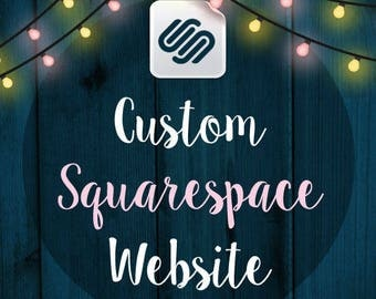 Custom SQUARESPACE Website Design – Custom Blog - Photography Website - Portfolio website - Events website – Business Website – E-commerce
