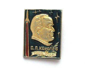 Sergei Korolev, Badge, Spacecraft, Space, Cosmos, Soviet Vintage metal collectible pin, Made in USSR, 1960s