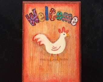 Chicken Welcome sign, Chicken garden sign, garden decor, garden flags, unique gift, Chicken Coop
