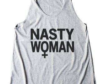 Nasty Woman Shirt Cute Shirt Fashion Women Graphic Funny Shirt Teen Gifts Ladies Gifts Tumblr Clothing Gym Fitness Shirt Yoga Gifts Women