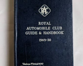 Original Vintage Royal Automobile Club Guide and Handbook 1949-1950 A Little Piece of Motoring History