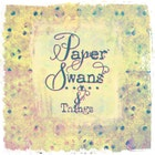 PaperSwansandThings