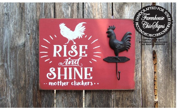 rise and shine mother cluckers, rooster decor, rooster wall decor, rooster kitchen hook, rooster kitchen decor, kitchen wall decor