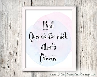 Motivational Print, Real Queens Fix Each Other's Crowns, Strong Women, Instant Download, Digital Printable, Quotes for Women, Friendship