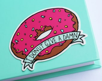 Vinyl I Donut Give A Damn Sticker (Die Cut)