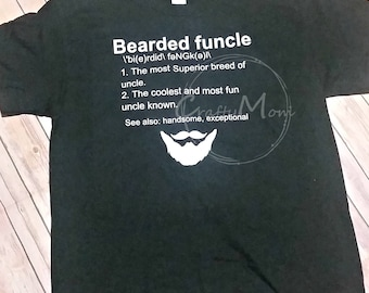 Bearded Funcle Shirt