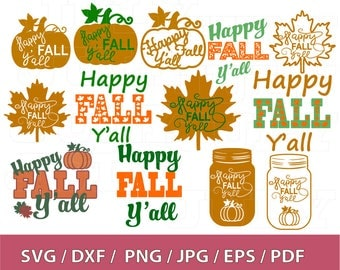 70 % OFF, Happy Fall Yall svg, Thanksgiving Sayings, Fall svg, Thanksgiving leaf, Halloween svg, Fall Cut File, dxf, png, jpg, eps, pdf