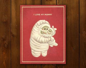 I Love My Mummy Greeting Card - Single Folded Personalized Card, Valentines, Mother's Day, Love, Cute, Mom, Halloween, Mummy