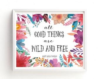 Wild And Free Printable