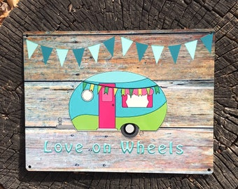 Love on Wheels Camper 9x12 Reclaimed Metal Sign, Vintage Camper, Glamper with banner Sign