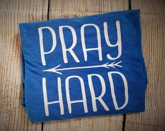 Pray Hard Women's TShirt - Church Shirt - Religious Shirt - Christian Shirt - Prayer Shirt - Sunday Shirt - Religious Clothing