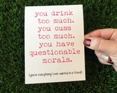 Funny Friendship Card - Funny Relationship Card - Just Because Card