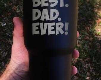 """Tumbler - """"Best Dad"""""""
