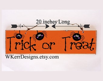 Trick or Treat Sign, Halloween Sign, Spider Sign, Halloween Spider Sign, Halloween Home Decor