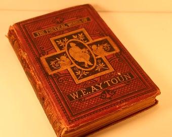 The Poetical Works of W.E. Aytoun / Scottish Literature / 1880s Literature / Scottish Poetry / Scottish Cavaliers / Edinburgh