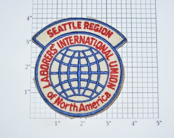 Seattle Region Laborers' International Union of North America RARE (Dingy) Vintage Sew-on Embroidered Patch Logo Emblem Collectible Crest