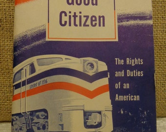 Vintage Good Citizen booklet 1948 - An official freedom train publication