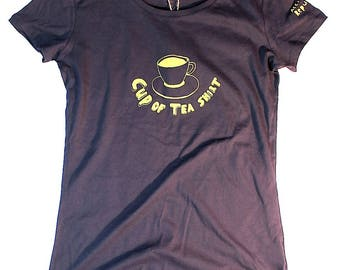 Cup of tea shirt - women's fitted. A tribute to er...cups of tea.