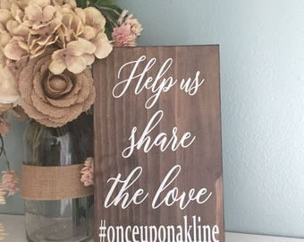 Share the Love Hashtag Sign, Wedding Table Sign, Help Capture the Love Sign, Wood Wedding Sign, Rustic Wedding Decor