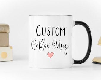 Custom Coffee Mug, custom mug, coffee mug, personalized mug, personalized mugs, Mother's Day mug, name mug