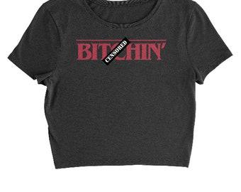 B-tchin' Cropped T-Shirt