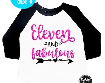 Eleven and Fabulous - 11th Birthday - Girls' Birthday Shirts - Eleven - Eleventh Birthday - Girls' Birthday Shirts - 11 - Glitter Birthday