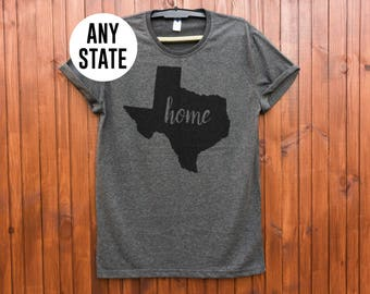 Texas home shirt texas shirt texas tshirt texas t shirt antracite color texas gifts texas girl shirt state shirt