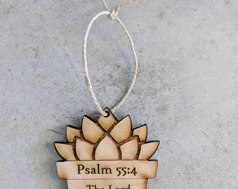 Succulent Ornament,Christmas Ornament,Plant Ornament,Scripture Ornament,Wood Ornament,Farm House Ornament,Rustic Ornament,Psalm 55:4