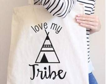Tote Bag with Sayings - Love My Tribe Tote Bag - Cotton Canvas Tote Bag - Market Tote - Gift for Mom - Reusable Bag - Grocery Bag