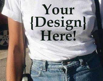 make your own design t shirt custom tee cool tshirts chic tshirts - White T Shirt Design Ideas