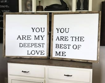 You Are My Deepest Love You Are The Best Of Me Wood Signs Set of 2
