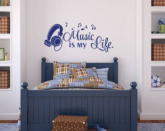 Music Wall Decal- Music Is My Life- Music Notes Wall Decal- Headphone Wall Decal Music Quotes- Music Wall Art Decor- Music Lover Gift 169