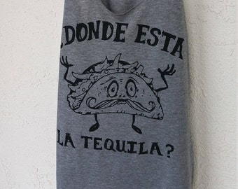 Dondé Esta La Tequila Women's Racerback, Tacos and Tequila Graphic Tank Top Shirt, Tacos y Tequila Tank Top, Spanish shirt, Spanglish