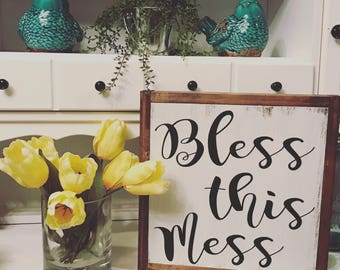 Bless This Mess - Bless This Mess Sign - Farmhouse Sign - Family Sign - Wooden Sign