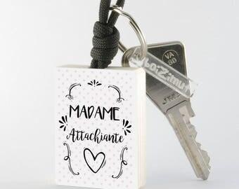 "Porte-Clé en bois collection Madame ""Madame Attachiante"""